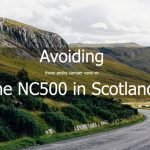 Avoiding the NC500 Route in Scotland