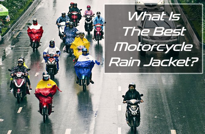 The Best Motorcycle Rain Jacket?
