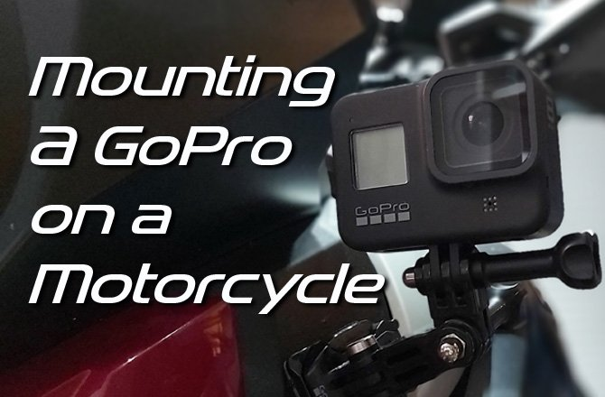 Where to Mount a GoPro on a motorcycle