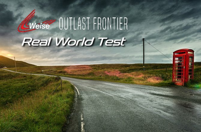 Weise Outlast Frontier Review – Real World Test
