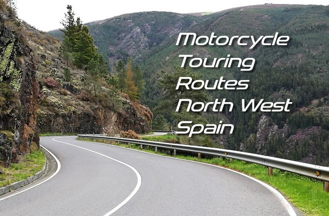 Free Motorcycle Touring Routes North West Spain