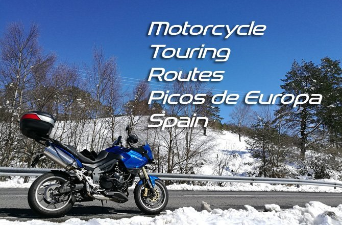Free Motorcycle Touring Routes – Picos De Europa Spain