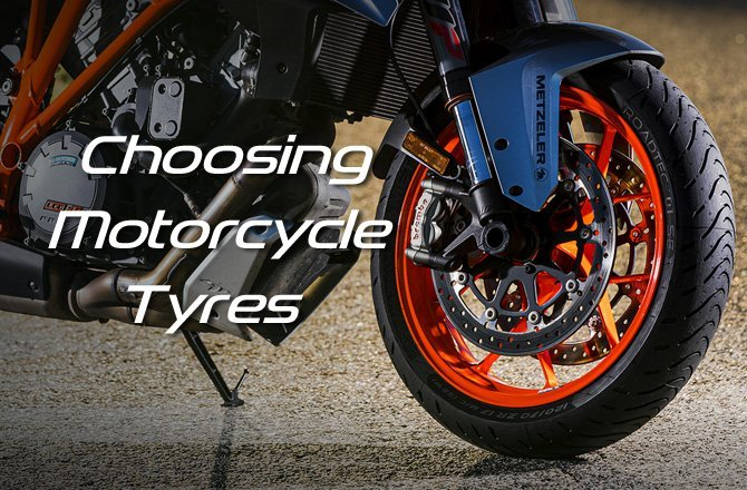 Choosing Motorcycle Tyres