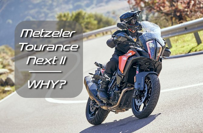 Metzeler Tourance Next 2 – Why?